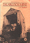 Talargoch Mine Book